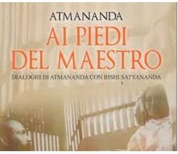 Ai piedi del maestro. Dialoghi di Atmananda con Rishi (Om Edizioni, 2019) - ER