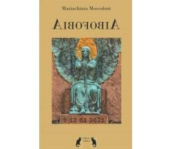 Aibofobia di Mariachiara Moscoloni,  2020,  Indipendently Published