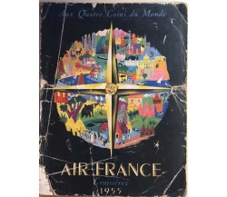 Air France croisieres 1955 di AA.VV., 1955, Air France