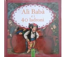 Alì Babà e i 40 ladroni - (illustr. Francesc Rovira) Aa.vv.,  2014