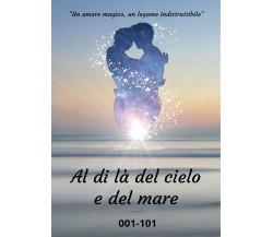 Al di là del cielo e del mare - 001-101,  Barbara Signorini,  2020,  Youcanprint