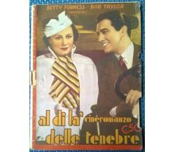 Al di là delle tenebre (Cineromanzo) B. Furness, B.Taylor - 1938,  Taurinia - L