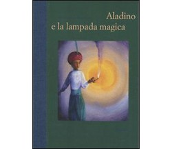 Aladino e la lampada magica - illustrazioni di Fabian Negrindi Fabian Negrin,