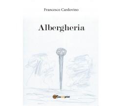 Albergheria di Francesco Cardovino,  2016,  Youcanprint