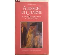 Alberghi di charme di Raffaella Rizzo, 1995, Editoriale Giorgio Mondadori