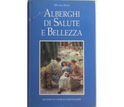 Alberghi di salute e bellezza di Silvana Rizzi, 1995, Editoriale Giorgio Mondado