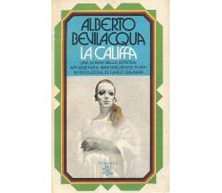 Alberto Bevilacqua La Califfa - Bur - 1974 Rizzoli