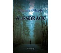 Alembrack di Simone Bilardo,  2018,  Youcanprint