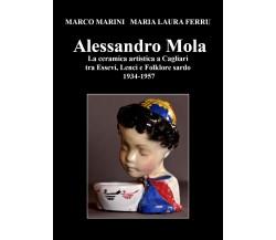 Alessandro Mola La ceramica artistica a Cagliari tra Essevi, Lenci e Folklore