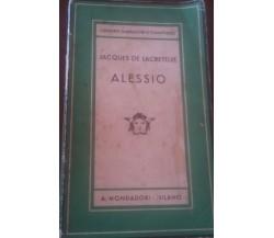 Alessio -  Jacques De Lacretelle -  A. Mondadori Milano , 2011 - C