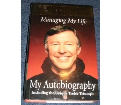 Alex Ferguson - Managing My Life My Autobiography (in lingua inglese)