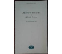 Alfabeto Notturno (AUTOGRAFATO) - Gabriella Cremona - Book ,1998 - A