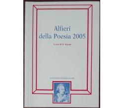 Alfieri della Poesia 2005 - D. Masini - Accademia Vittorio Alfieri, 2005 - A