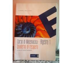 Algebra 1 Quaderno di recupero di A.a.v.v,  2007,  Etas -F