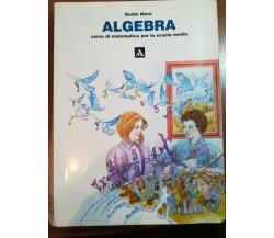 Algebra - Guido Maré - Mondadori - 1999 - M