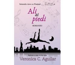 Ali ai piedi di Veronica C. Aguilar,  2019,  Youcanprint