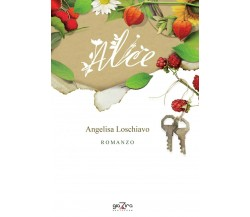 Alice - Angelisa Loschiavo - Giazira - 2020