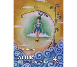 Alice e il principe giallo di Giulia Gulino,  2020,  Algra Editore