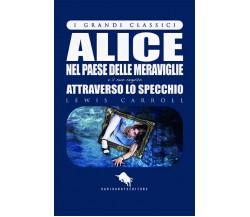 Alice nel paese delle meraviglie e attraverso lo specchio- Aa. Vv.,  2017,  How2