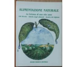 Alimentazione Naturale - Acarya - Edizioni Rinascita Universale,1989 - R