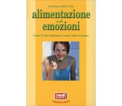 Alimentazione ed emozioni di Gudrun Dalla Via,  2001,  Edizioni Red!