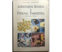 Alimentazione moderna e patologia tossinfettiva di Franco Vaccari, Francesca Nov