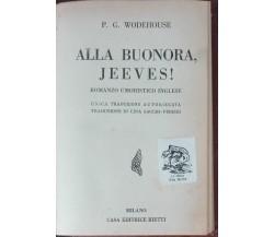 Alla buonora, Jeeves! - Wodehouse  - Bietti,1937 - A