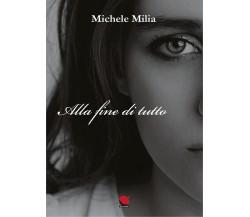 Alla fine di tutto di Michele Milia,  2021,  Mitico Channel