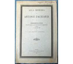 Alla memoria di Antonio D'Achiardi - Dott. Ernesto Manasse - 1903, Roma - L
