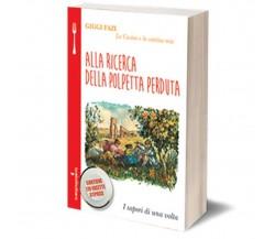 Alla ricerca della polpetta perduta di Giggi Fazi,  2020,  Iacobelli Editore