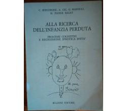 Alla ricerca dell'infanzia perduta- Panier Bagat Matilde,1978,Bulzoni editore -S