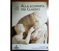 Alla scoperta dei classici - AA.VV. - Petrini - 2005 - M