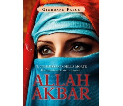 Allah Akbar di Giordano Falco,  2019,  Youcanprint