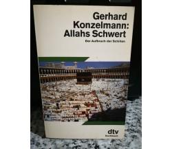 Allahs Schwert der Aufbruch der Schiiten di Gerhard Konzelmann,  1991, -F