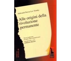 Alle origini della Rivoluzione permanente di Aleksandr L'Vovic Parvus, Lev Trots