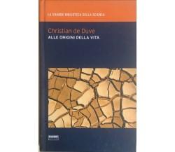 Alle origini della vita di Christian de Duve, 2009, Fabbri editori