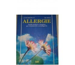 Allergie - Guida pratica e completa per riconoscerle e sconfi...Ellen Rothera