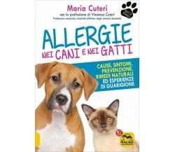 Allergie nei cani e nei gatti di Maria Rubino Cuteri,  2017,  Macro Edizioni