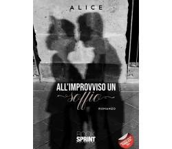 All'improvviso un soffio di Alice,  2021,  Booksprint