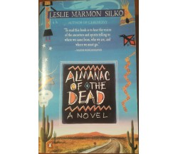 Almanac of the Dead - Leslie Marmon Silko - Penguin,1991 - A