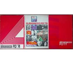 Almanacco PCI '74, '76, '77 - AA.VV. - Fratelli Spada,1974,1977 - A