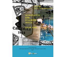 """Almanacco annuale """"Spazio R.N. Camogli 1914"""" - Enrico Roncallo,  2017,  Youcanpr"""