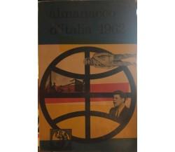 Almanacco d'Italia 1962 di Aa.vv., 1962, Casa Editrice Age