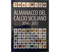 Almanacco del calcio Siciliano 2014-2015