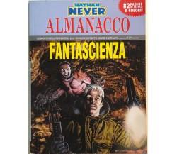 Almanacco della fantascienza 2011 Nathan Never di AA.VV., Sergio Bonelli