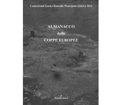 Almanacco delle coppe europee - Enrico Roncallo,  Youcanprint