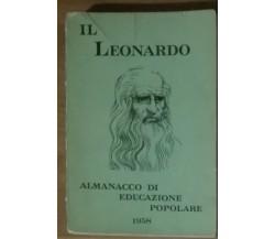Almanacco di educazione popolare 1958 -Il Leonardo -poplari e scolastiche,1957-A