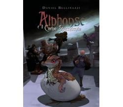 Alphonse e il Corno Spaccavento di Daniel Bellinazzi,  2020,  Youcanprint