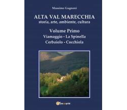 Alta val Marecchia. Storia, arte, ambiente, cultura di Massimo Gugnoni, 2020, Yo