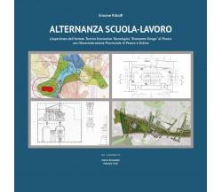 Alternanza scuola-lavoro - Simone Ridolfi,  2018,  Youcanprint